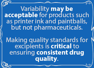 Standards for excipient quality are critical to ensuring consistent drug quality.