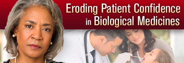 Patient Confidence in Biologic Medicines