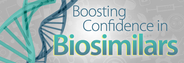 Boosting Confidence in Biosimilars