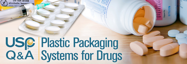 USP standards for plastic packaging systems for drugs