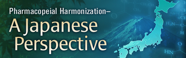 Pharmacopeial Harmonization: Japan