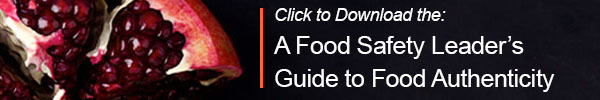 Click to download the Food Safety Leader's Guide to Food Authenticity